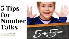 5 tips for number talks | math talks | kindergarten | first grade | preK | math fluency | mental math | number sense | #sarahgriffin #littlelearningcorner #mathtalks #numbertalks