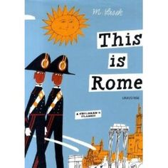 My favorite children's book author, M. Sasek...he wrote over 15 children's travel guides to famous cities across the world
