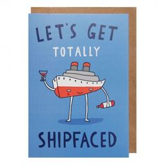 Totally shipfaced card