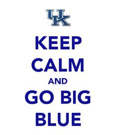 GO BIG BLUE! #BBN