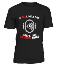 """# A Redline A Day Carbon Away - Rotary Engine Shirt .  Special Offer, not available in shops      Comes in a variety of styles and colours      Buy yours now before it is too late!      Secured payment via Visa / Mastercard / Amex / PayPal      How to place an order            Choose the model from the drop-down menu      Click on """"Buy it now""""      Choose the size and the quantity      Add your delivery address and bank details      And that's it!      Tags: Whether you're looking for an…"""