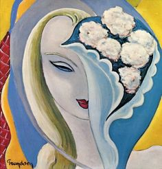 Derek & the Dominoes (Eric Clapton) - Layla & Other Assorted Love Songs (1970)