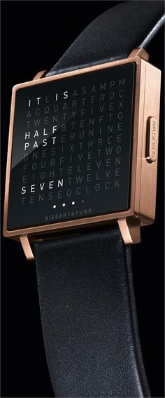 QLOCKTWO by Biegert & FunkThe time in words on your wristFor the first time, Biegert & Funk is exhibiting a completely new kind of wristwatch, it does not show the time with hands or digits. Time is i