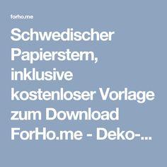 Schwedischer Papierstern, inklusive kostenloser Vorlage zum Download ForHo.me - Deko-produkte und Stil für Dein Zuhause