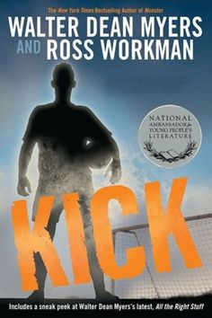 Kick by Walter Dean Myers and Ross Workman (on the shelf: F Mye) - Told in their separate voices, thirteen-year-old soccer star Kevin and police sergeant Brown, who knew his father, try to keep Kevin out of juvenile hall after he is arrested on very serious charges.