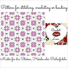 Tender Garden: Pattern for stitching, crocheting or beading - Muster für das Sticken, Häkeln oder Perlenfädeln
