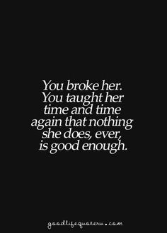 28 Best Never Good Enough Quotes Images In 2019 Depressing Quotes