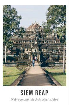 Siem Reap: Meine emotionale Achterbahnfahrt