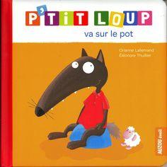 P'tit Loup va sur le pot - Orianne Lallemand, Eléonore Thuillier - Livres