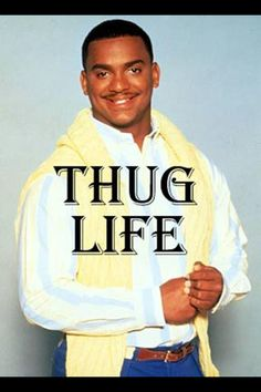 living the thug life.the fresh prince of Bel-Air I Love To Laugh, Make Me Smile, Silly Happy Birthday, Happy Brithday, Surprise Birthday, Sister Birthday, Rebel, Haha, Funny Captions