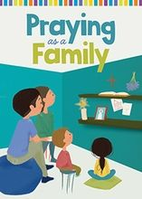 Praying as a Family Family Life, Family Guy, Pray Always, Catechist, Prayer Times, Create A Family, Little Books, Go To Sleep, Family Traditions