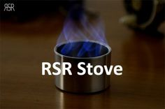 最先端のアルコールストーブ、RSR Stoveを身近に