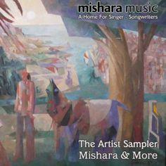 The Artist Sampler - Mishara & More $0.00