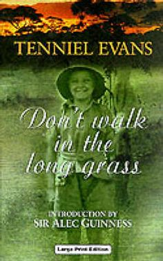 Don't Walk in the Long Grass by Tenniel Evans (Hardback, 2000)