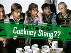 Can You Speak Cockney Rhyming Slang?