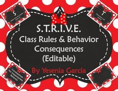 This fits well with your polka dot, Disney, Mickey, or Minnie Mouse Theme in your classroom.  This bundle contains: PDF FIles: -S.T.R.I.V.E. Classroom rules & Behavior Consequences.  S - Speak when the teacher allows it! T - Treat others with respect!