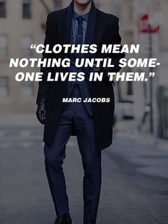 df25bde2a4b 20 Best Men s  Fashion  Quotes To Step Up Your  Instagram    Pinterest Game
