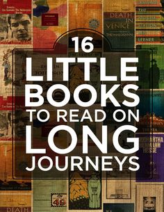 16 Little Books To Read On Long Journeys | I will also add Fahrenheit 451 (read in San Diego) & Brave New World (Egypt)