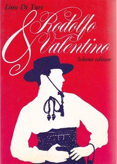 RODOLFO VALENTINO di Lino Di Turi 1984 Schena Editore