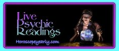Live Psychic Readings - If we might use the Internet frequently and wisely, we can know the ways to get the computerized Tarot reading or other sorts of automatic responses to our online Psychic questions. Of course, there will be nothing wrong with such automatic systems, and sometimes they can even satisfy our requirements. There shall be surely the moments when it is more valuable to have a conversation with a live reader who is willing to answer our nagging concerns and give us supportive advice. Thanks to the explosion of advanced technology these days, there seem to be a wide range of methods of arranging a live Psychic reading. What are they? This article will lend us a hand! Read More Here: http://www.horoscopeyearly.com/live-psychic-readings/