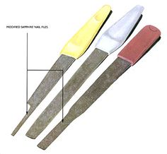 Revere Academy of Jewelry Arts - sapphire nail file from cosmetics section of supermarket. shape to your needs
