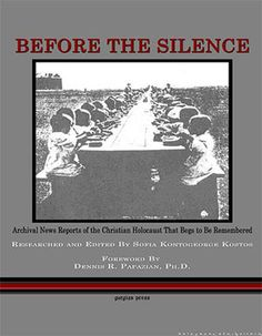 Before the Silence: Sofia Kontogeorge-Kostos Newspaper Report, Greece History, In Ancient Times, English Language, Christianity, Literature, This Book, Greeks, Asia