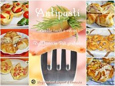 Antipasti ricette facili e veloci raccolte in Pdf Blog Profumi Sapori & Fantasia Finger Food Appetizers, Finger Foods, Antipasto, Buffet Dolce, Catering, Pineapple, Food And Drink, Menu, Snacks