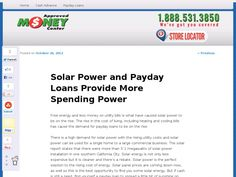Free energy and less money on utility bills is what have caused solar power to be on the rise. The rise in the cost of living, including heating and cooling bills has cause the demand for payday loans to be on the rise.