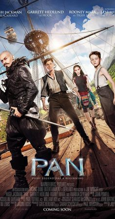 Directed by Joe Wright.  With Levi Miller, Hugh Jackman, Garrett Hedlund, Rooney Mara. 12-year-old orphan Peter is spirited away to the magical world of Neverland, where he finds both fun and dangers, and ultimately discovers his destiny -- to become the hero who will be forever known as Peter Pan.