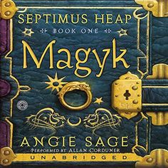 Septimus Heap, Book One: Magyk by Angie Sage and Mark Zug. Septimus Heap, the seventh son of the seventh son, disappears the night he is born, pronounced dead by the midwife. My daughter read the whole series. Book Series, Book 1, The Book, Kids Series, Book Nerd, Saga, Books To Read, My Books, Ella Enchanted