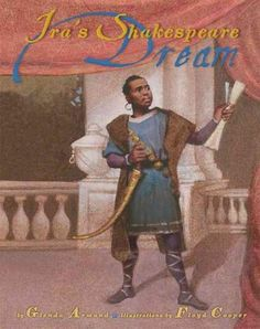 A biography chronicling the life of Ira Aldridge, an African American actor who is considered to be one of the greatest Shakespearean actors of the nineteenth century. Includes afterword and author's