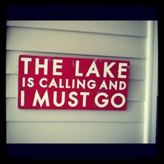 Well it aint the lake thats calling, its who is there thats calling me. Lake Quotes, Sign Quotes, Lake Signs, Beach Signs, True Words, Pot Pourri, Lake Decor, Lake Cabins, Lake Cottage