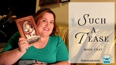 Such a Tease (Meddlin' Madeline Book 2)  Book Chat