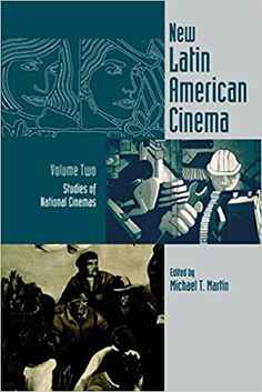 New Latin American Cinema, Volume 2: Studies of National Cinemas, Mapping the historical and cultural contexts of film practices in Latin America, this two-volume collection of programmatic statements, esays and interviews is devoted to the study of a theorized, dynamic and unfinished cinematic movement.