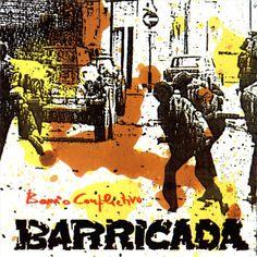 Barrio Conflictivo (1985) http://oigofotos.wordpress.com/2013/10/03/adios-a-las-armas-barricada-anuncian-el-fin-de-la-banda-con-su-definitiva-disolucion-tras-30-anos-de-rock/#more-2201