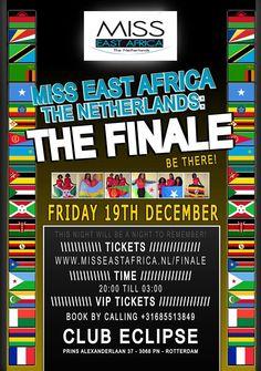 19 december 2014 - Finale van Miss East Africa The Netherlands! Be There & Enjoy This Night! Tickets zijn verkrijgbaar via: http://www.misseastafrica.nl/finale