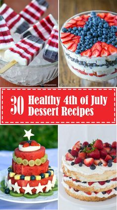 these gorgeous and healthy of July desserts, you can enjoy the party without having to avoid the food table. Whether low in sugar, grain free, or made with whole ingredients, this healthy of July dessert round up has something for everyone. 4th Of July Desserts, Fourth Of July Food, 4th Of July Party, July 4th, 4th Of July Cake, Fourth Of July Recipes, 4th Of July Food Sides, Patriotic Desserts, Birthday Desserts