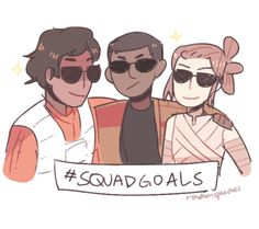 Star Wars || Squad goals | Poe and his boyfriend Finn and Finn's girlfriend Rey. <3