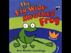 The Big Wide Mouthed Frog - read by Arwen Sharp