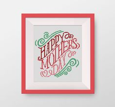Happy mother's day Cross Stitch Pattern, Quote cross stitch, PDF counted cross stitch pattern,  P099 by NataliNeedlework on Etsy