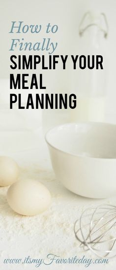 Fantastic tips on how to simplify meal planning. I have struggled with sticking to meal plans these new ideas are going to really help. This one is worth reading, make sure to pin this!