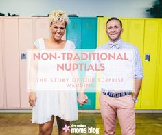 Non-Traditional Nuptials: The Story of Our Surprise Wedding. This would be my perfect way to get married