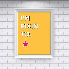 Southern Sayings: I'm Fixin To