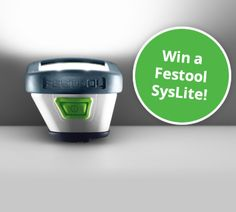 Enter to win a Festool SysLite Work Lamp! No purchase necessary.  http://virl.io/effmhSFr