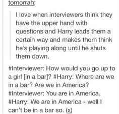 Good answer Harry :) I love how he works his way around things.