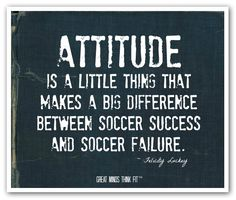 Attitude and Soccer Success Quote