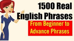 ✪ 1500 Real English Phrases from Beginner to Advanced: Help You speak En...