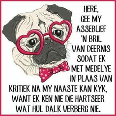 Afrikaanse Quotes, Scripture Verses, Psalms, Life Quotes, Inspirational Quotes, Prayers, Christian, Thoughts, Motivation