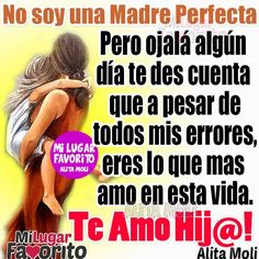 no soy una madre perfecta Mother Daughter Quotes, I Love My Daughter, Mother Quotes, Mommy Quotes, Me Quotes, Spanish Jokes, Quotes En Espanol, Proverbs Quotes, Inspirational Prayers