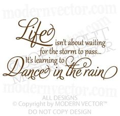 LIFE Quote Vinyl Wall Quote Decal DANCE IN THE RAIN